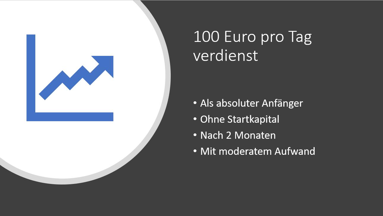 100 Euro Pro Tag Verdienen